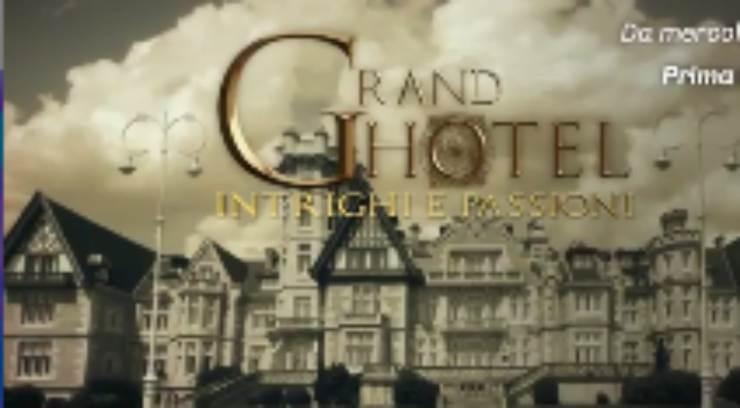 Grand Hotel intrighi e passioni
